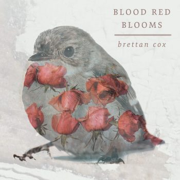 Brettan Cox – Blood Red Blooms